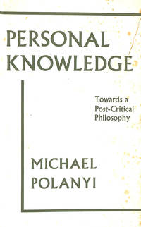 image of Personal Knowledge: Towards a Post-critical Philosophy