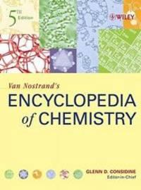 Van Nostrand's Encyclopedia  of Chemistry, 5th Edition