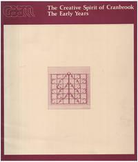 The Creative Spirit of Cranbrook: The Early Years: Eliel Saarinen, Loja Saarinen, Maija Grotell, Zoltan Sepeshy
