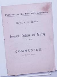 image of Roosevelt, Czolgosz and Anarchy by Jay Fox and Communism by Henry Addis