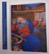 Flemish Manuscript Painting in Context: Recent Research