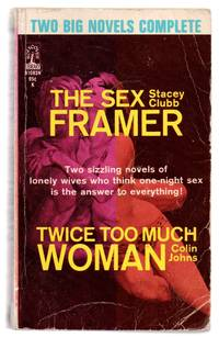 The Sex Framer; Twice Too Much Woman