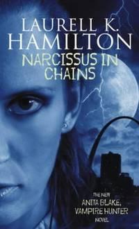 Narcissus In Chains: Anita Blake, Vampire Hunter 10