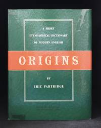 image of Origins; A Short Etymological Dictionary of Modern English