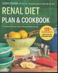 image of Renal Diet - Plan And Cookbook Optimal Nutrition Guide to Manage Kidney  Disease