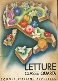 image of Il Libro Della IV Classe Elementare . Letture Classe Quarta (Readings Fourth Class)