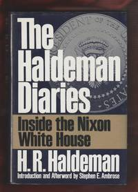 "The Haldeman Diaries. by  H.R Haldeman - ""First Edition"" - 1994 - from Benjamin Hish, Bookseller and Biblio.com"