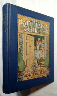 The Mary Frances housekeeper;: Or, Adventures among the doll people,