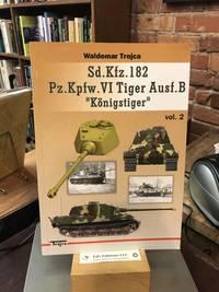 """Sd.Kfz.182 Pz.Kpfw.VI Tiger Ausf.B """"Konigstiger"""" vol. 2"""