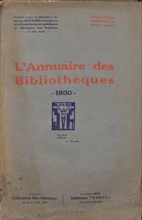 L'annuaire Des Bibliothèques 1930.