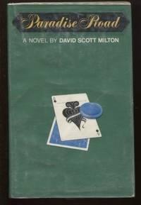 Paradise Road ; A Novel