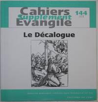Cahiers Supplément Évangile. Le Décalogue.