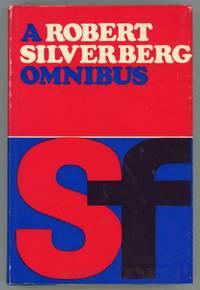 A ROBERT SILVERBERG OMNIBUS ...