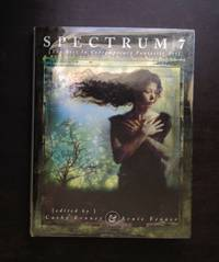 image of SPECTRUM 7: THE BEST IN CONTEMPORARY FANTASTIC ART