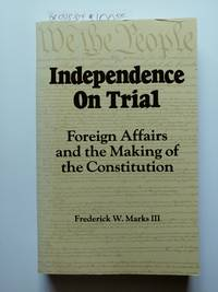 Independence on Trial