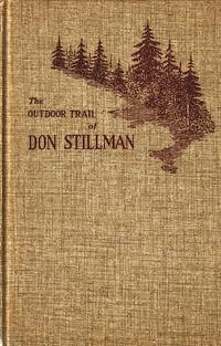 Outdoor Trail Of Don Stillman Selected Writings Originally Published in  the New York Herald Tribune