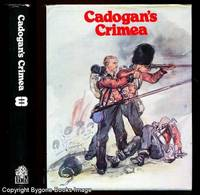CADOGAN'S CRIMEA by  Somerset J. Gouch Calthorpe - First Thus - 1979 - from Bygone Books and Biblio.co.uk