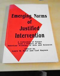 Emerging Norms of Justified Intervention. A Collection of Essays from a Project of the American Academy of Arts and Sciences