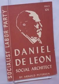image of Daniel De Leon: social architect