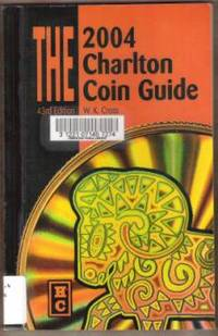 THE 2004 CHARLTON COIN GUIDE 43rd Edition