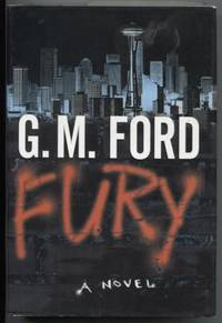 Fury A Novel by  G. M Ford - Signed First Edition - 2001 - from E Ridge fine Books and Biblio.co.uk
