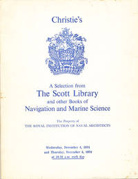 A Selection from The Scott Library and other Books of Navigation and Marine Science by  Manson & Woods Christie - Paperback - 1st - 1974 - from Carpe Diem Fine Books (SKU: 16394)