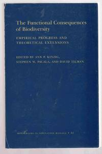 The Functional Consequences of Biodiversity Empirical Progress and  Theoretical Extensions.