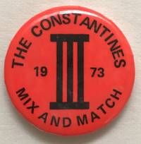 The Constantines / III / 1973 / Mix and Match [pinback button]