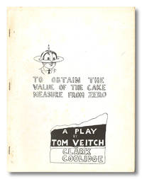 TO OBTAIN THE VALUE OF THE CAKE MEASURE FROM ZERO  A PLAY ION ONE ACT