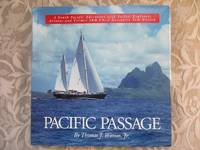 Pacific Passage.  A South Pacific Adventure with Sailor, Explorer, Aviator and Former IBM Chief...