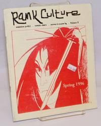Rank culture. Volume II (Spring 1996)