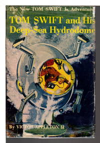 image of TOM SWIFT AND HIS DEEP-SEA HYDRODOME: Tom Swift, Jr series #11.