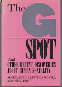 G Spot, The, and Other Recent Discoveries About Human Sexuality