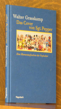 DAS COVER VON SGT. PEPPER by Walter Grasskamp - Hardcover - 2004 - from Andre Strong Bookseller (SKU: 32347)