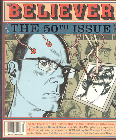 SF: The Believer, 2008. Paperback. Very good. Very good in publisher's wraps.