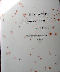 How To Care for Works of Art on Paper.