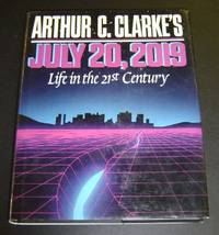 July 20, 2019: Life in the 21st Century