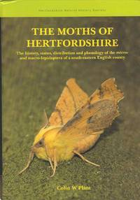 The Moths of Hertfordshire.  The history, status, distribution and phenology of the micro and macro-lepidoptera of a south-eastern English county