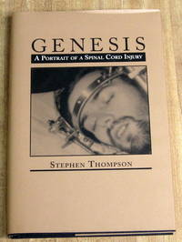 Genesis: A Portrait of a Spinal Cord Injury