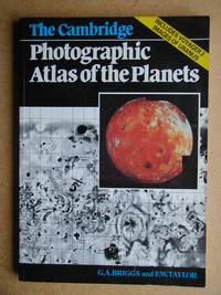 The Cambridge Photographic Atlas of the Planets. by  Geoffrey & Frederic Taylor Briggs - Paperback - 1986 - from N. G. Lawrie Books. (SKU: 13046)