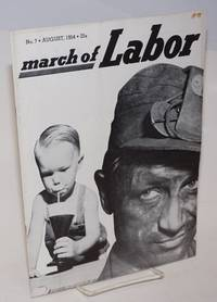 March of labor, national monthly magazine for the active trade unionist.  Vol. 6, no. 7, August, 1954
