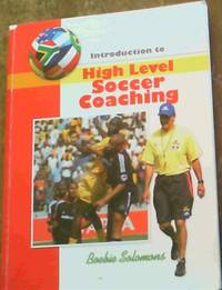 Introduction to High Level Soccer Coaching