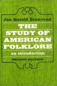 image of The Study of American Folklore; An Introduction (Second Edition)