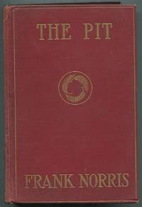 image of The Pit: A Story of Chicago: The Epic of the Wheat