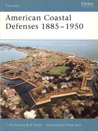 Fortress No.44: American Coastal Defenses 1885-1950