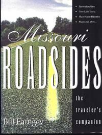 Missouri Roadsides: The Traveler's Companion