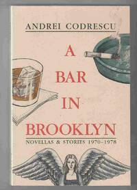 A Bar in Brooklyn Novellas & Stories 1970-1978