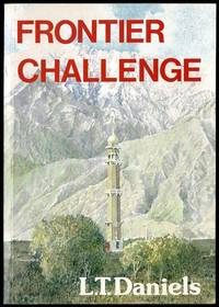 Frontier Challenge: Being the story of the Revd W.J. Ringer and the Afghan Border Crusade 1904 to...