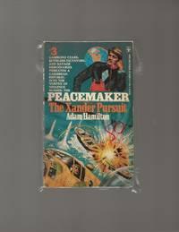 Peacemaker #3: The Xander Pursuit
