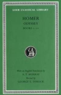 The Odyssey: Books 1-12 (The Loeb Classical Library, No 104) by Homer - 1995-09-08